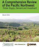 Cover image A Comprehensive Review of the Pacific Northwest Timber Supply, Demand and Investment